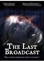 THE LAST BROADCAST ジャージー・デビル・プロジェクト