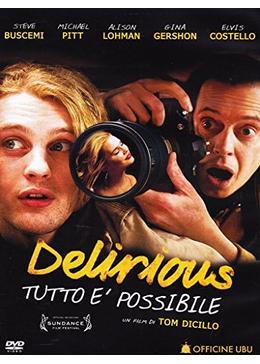 Delirious(原題)