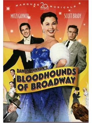 Bloodhounds of Broadway(原題)