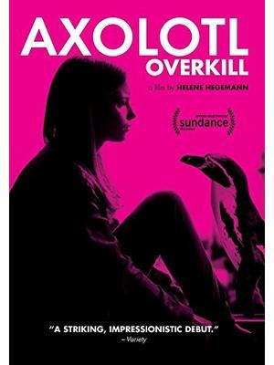 Axolotl Overkill(原題)