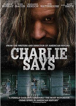 チャーリー・セズ / マンソンの女たち
