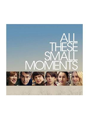 All These Small Moments(原題)
