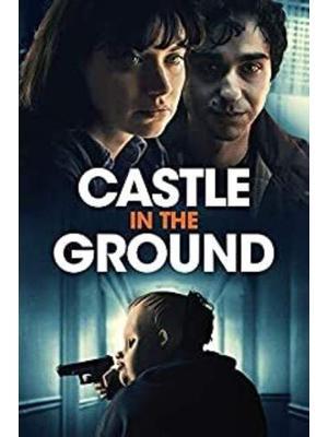 Castle in the Ground(原題)