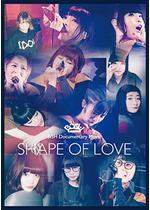 BiSH Documentary Movie SHAPE OF LOVE