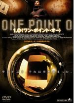 1.0 【ワン・ポイント・オー】