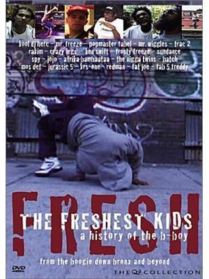 The Freshest Kids(原題)