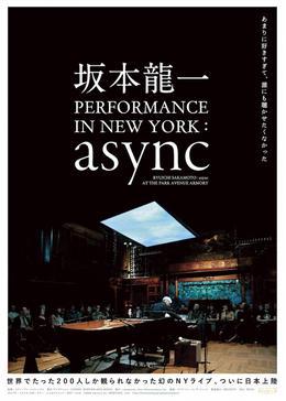 坂本龍一 PERFORMANCE IN NEW YORK : async