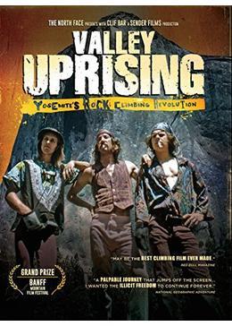 Valley Uprising(原題)
