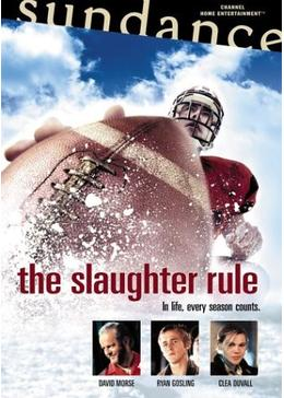 The Slaughter Rule(原題)