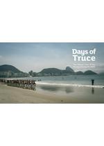 リオデジャネイロ2016オリンピック公式フィルム:休戦の日々