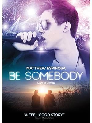 Be Somebody(原題)
