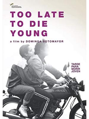 Too Late to Die Young(英題)