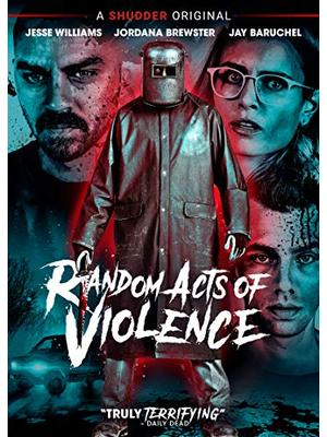 Random Acts of Violence(原題)
