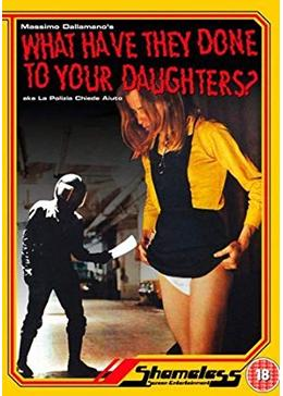 What Have They Done to Your Daughters?(英題)