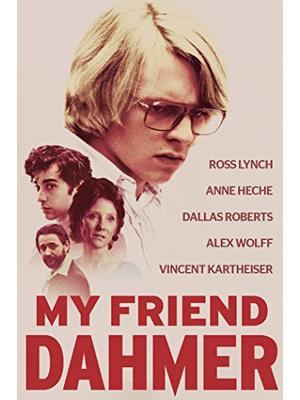 My Friend Dahmer(原題)