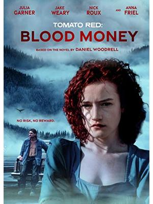 Tomato Red: Blood Money(原題)