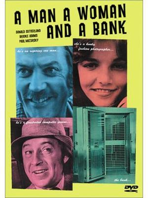 男と恋と銀行泥棒