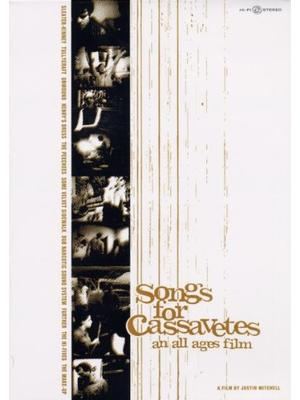 Songs for Cassavetes(原題)
