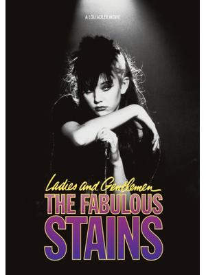 Ladies and Gentlemen, the Fabulous Stains(原題)