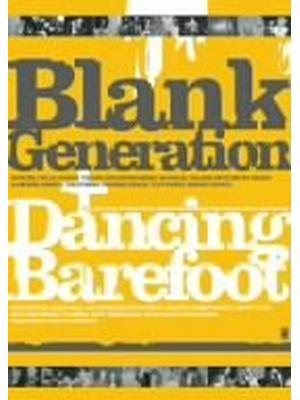 BLANK GENERATION ブランク・ジェネレーション