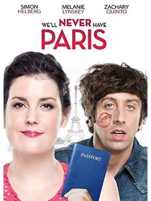 We'll Never Have Paris(原題)