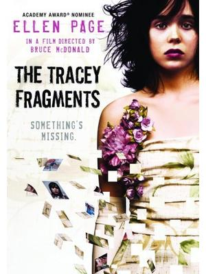 The Tracey Fragments(原題)