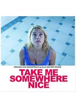 Take Me Somewhere Nice(原題)
