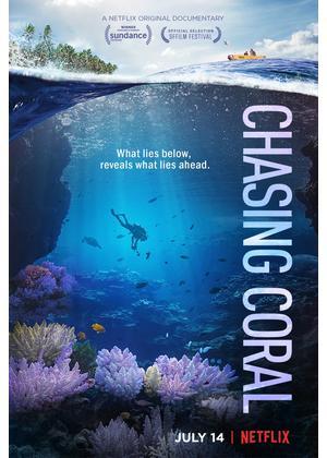 チェイシング・コーラル -消えゆくサンゴ礁- - 映画情報・レビュー ...