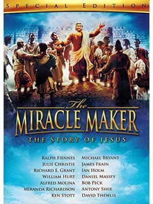ミラクル・メーカー 奇蹟を起こした人 イエスの物語