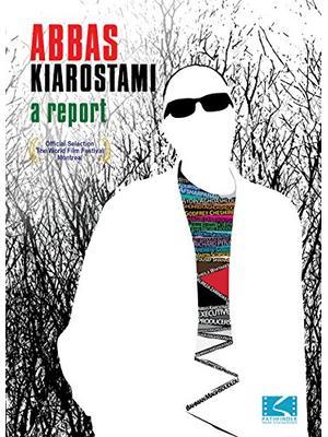Abbas Kiarostami: A Report(原題)
