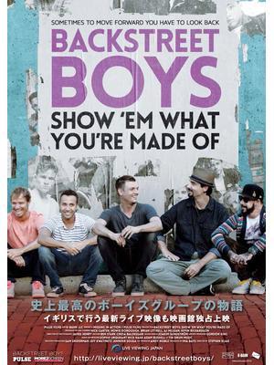 BACKSTREET BOYS:SHOW 'EM WHAT YOU'RE MADE OF
