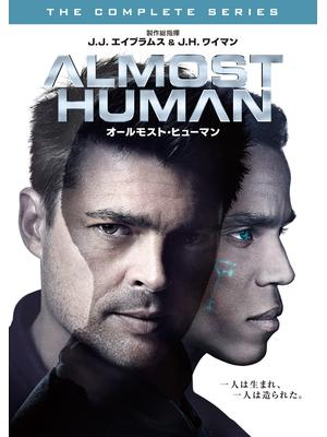 ALMOST HUMAN/オールモースト・ヒューマン