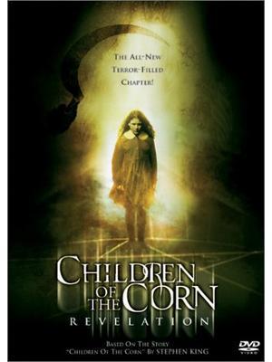 Children of the Corn: Revelation(原題)