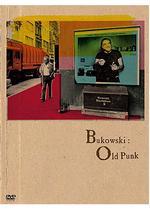 ブコウスキー:オールドパンク
