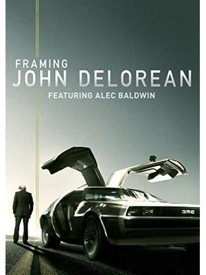 Framing John DeLorean(原題)