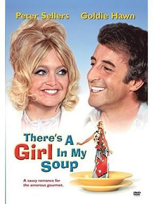 There's a Girl in My Soup(原題)