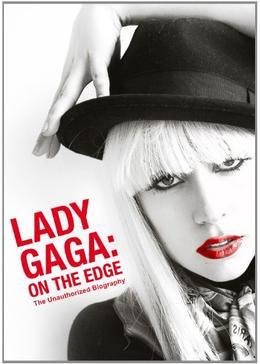 Lady Gaga: On the Edge(原題)