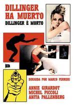 Dillinger è morto(原題)