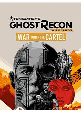 Tom Clancy's Ghost Recon Wildlands: War Within the Cartel(原題)
