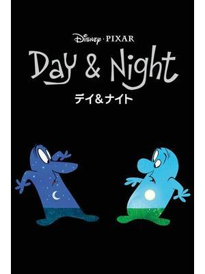 デイ&ナイト / Day & Night
