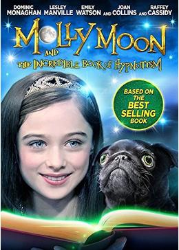Molly Moon and the Incredible Book of Hypnotism(原題)