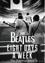 ザ・ビートルズ EIGHT DAYS A WEEK‐The Touring Years