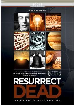 Resurrect Dead: The Mystery of the Toynbee Tiles(原題)