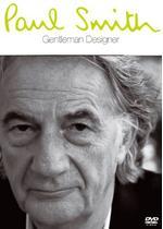 ポール・スミス Gentleman Designer/モダン・トラッドの英国紳士 ポール・スミス