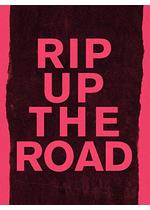 Rip Up the Road(原題)
