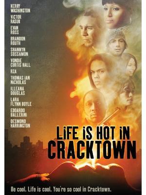 Life Is Hot in Cracktown(原題)