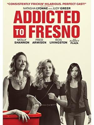 Addicted to Fresno(原題)