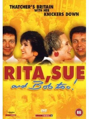 Rita, Sue and Bob Too(原題)