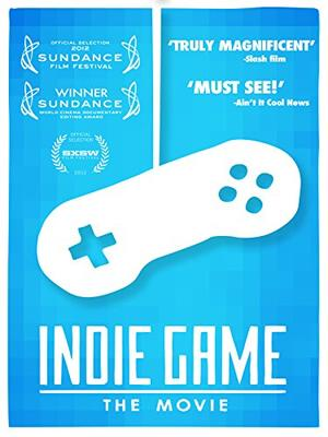 インディー・ゲーム:ザ・ムービー