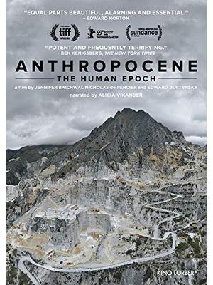 Anthropocene: The Human Epoch(原題)